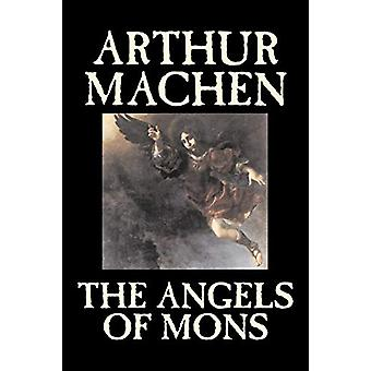 The Angels of Mons by Arthur Machen - 9781598188974 Book