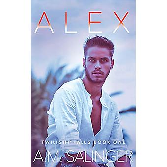 Alex by A M Salinger - 9781999618490 Book