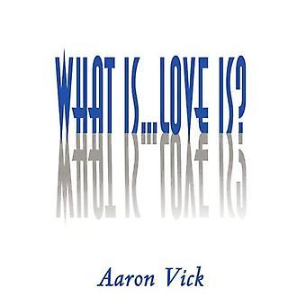 Mikä on... Rakkaus on?