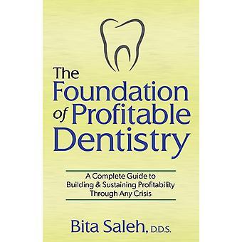 Grunnlaget for lønnsom odontologi av Bita Saleh
