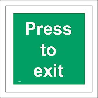 FS240 Press To Exit Sign