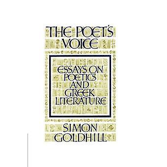 The Poet's Voice: Essays on Poetics and Greek Literature