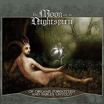 Moon & the Nightspirit - Of Dreams Forgotten & Fables Untold [CD] USA import