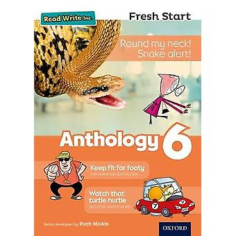 Read Write Inc. Fresh Start - Anthology 6 by Ruth Miskin - 97801983983