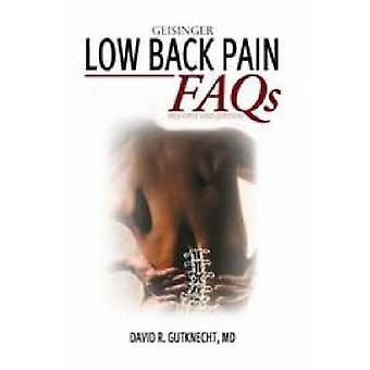 Low Back Pain FAQs by David R. Gutknecht - 9781550093193 Book