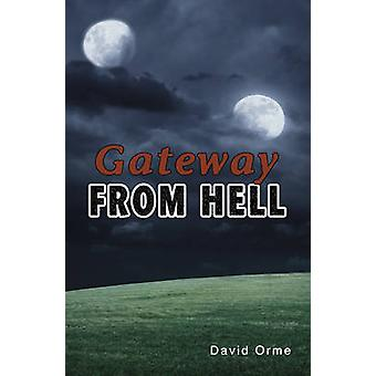 Gateway from Hell (2nd Revised edition) by David Orme - 9781781271841
