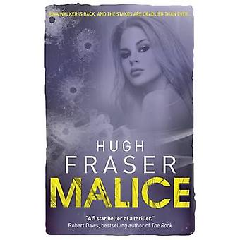 Malice by Hugh Fraser - 9781911583066 Book