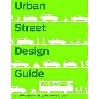 Urban Street Design Guide by National Association of City Transportat