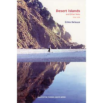Desert Islands- och andra texter - 1953 - 1974 av Gilles Deleuze - David
