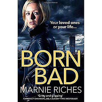 Born Bad: A gritty gangster thriller with a darkly funny heart