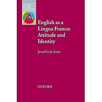 Engelsk som et Lingua Franca: holdning og identitet (Professional/akademisk)
