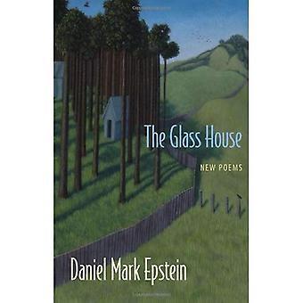 Glass House: Ny dikt