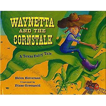 Waynetta en de maïsboorderlarven: een Texas-sprookje