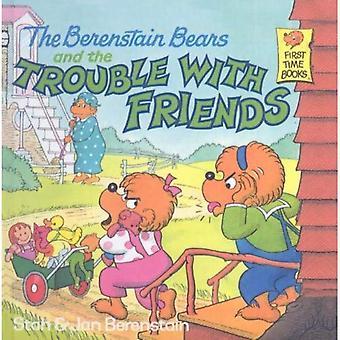 Os ursos de Berenstain e os problemas com os amigos (ursos de Berenstain primeira vez livros