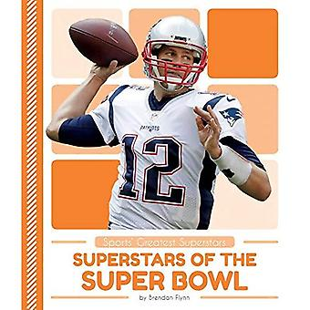 Superstars of the Super Bowl (Sports' Greatest Superstars)
