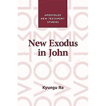 New Exodus in John
