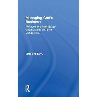 神々 ビジネス宗教と FaithBased 組織および Torry ・ マルコムによって彼らの管理を管理します。