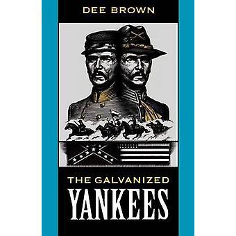 Galvaniserad Yankees av Brown & Dee