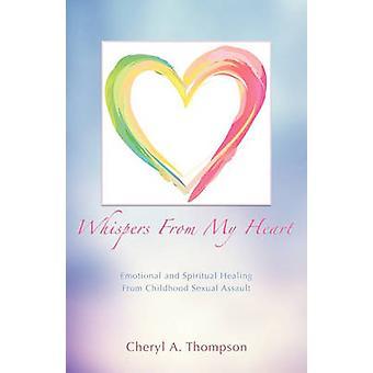 Gefluister van mijn hart door Thompson & Cheryl A.