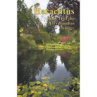 Heraclitus by Phillips & Stephen