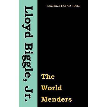 De wereld Menders door Biggle & Lloyd Jr.