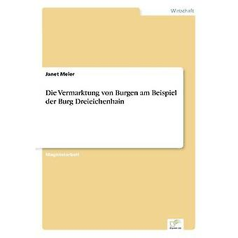 Sterven Vermarktung von Burgen am Beispiel der Burg Dreieichenhain door Meier & Janet