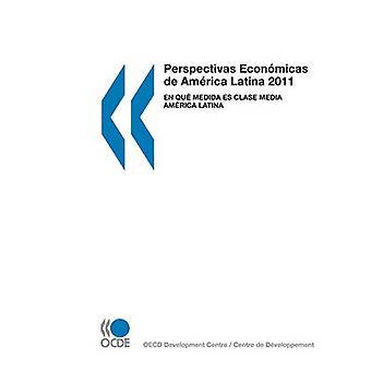 Perspectivas Econmicas de América Latina 2011 En qu medida es clase media América Latina pela OECD Publishing