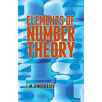 Elements of Number Theory by I. M. Vinogradov - 9780486781655 Book
