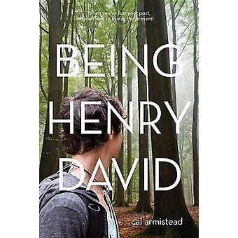Being Henry David by Cal Armistead - 9780807506165 Book