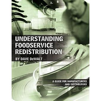 Understanding Foodservice Redistribution - A Guide for Manufacturers a