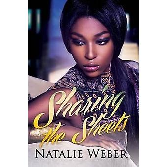 Sharing The Sheets by Natalie Weber - 9781622865383 Book