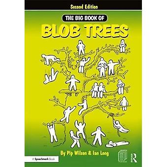 Big Book of Blob Trees by Pip Wilson