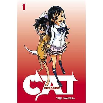Paraíso de gato - v. 1 por Yuji Iwahara - livro 9780759529236