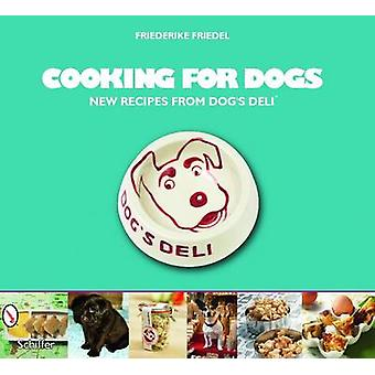 Cooking for Dogs by Friederike Friedel