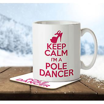 Keep Calm I'm a Pole Dancer - Mug and Coaster