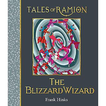 The Blizzard Wizard  Book 14 in Tales of Ramion by Frank Hinks