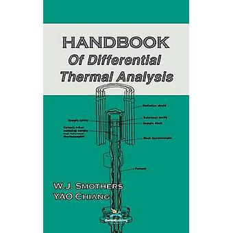 Handbook of Differential Thermal Analysis by Smothers & W. J.