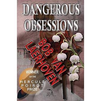Dangerous Obsessions by Laerhoven & Bob Van