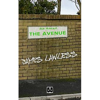 The Avenue by Lawless & James