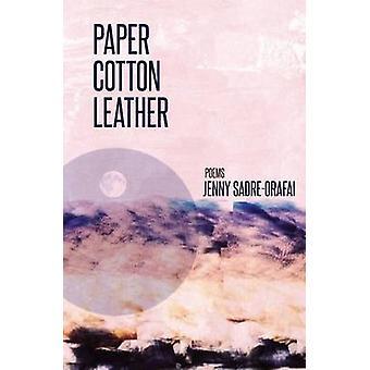 Paper Cotton Leather by SadreOrafai & Jenny