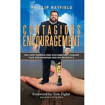 Contagious Encouragement by Hatfield & Phillip