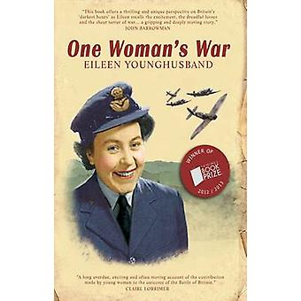 One Womans War by Eileen Younghusband