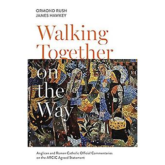 Walking Together on the Way - Anglican and Catholic Official Commentar