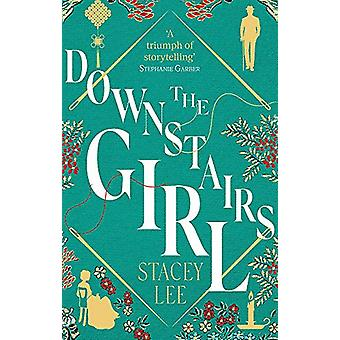 The Downstairs Girl von Stacey Lee - 9780349423609 Buch