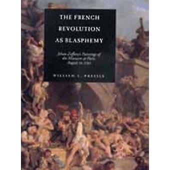 Den franske revolusjonen som Blasfemi - Johan Zoffany's Malerier av