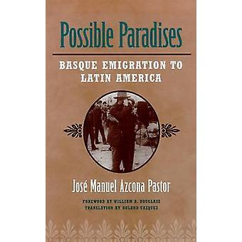 Möjliga paradis - baskisk emigration till Amerika - 9780874174441