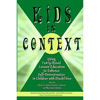 Kids in Context - Using Family-Based Leisure Education to Enhance Self