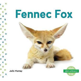 Mini Animals - Fennec Fox by Julie Murray - 9781644943021 Book