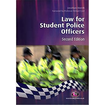 Law for Student Police Officers (2nd Revised edition) by Jonathan Mer