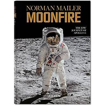 Moonfire. The Epic Journey of Apollo 11 by Norman Mailer - Colum McCa